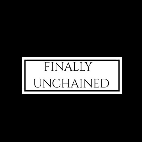 Finally Unchained