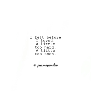 I fell upon you- a poem by Pia Majumdar
